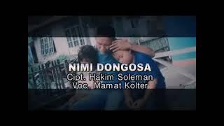 Download lagu Nimi Dongosa, Lagu Galela  Cip.Hakim S, Voc.Mamat K. Produksi Tarakani Visual.(Official Music Video)