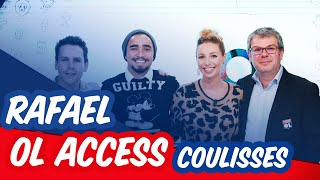 VIDEO: INVITE OL ACCESS : Rafael, les coulisses | OL By Emma