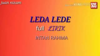 Download lagu LEDA LEDE full LIRIK & MUSIK