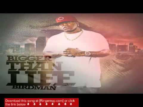Birdman  Bigger Than Life  music new song 2011 + Download
