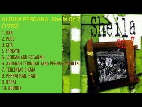 Koleksi Lagu Enak Sheila On 7 (Full) Album Pertama