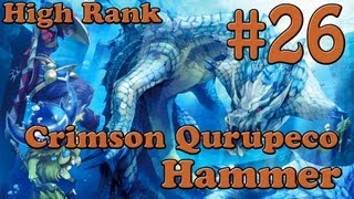 Let's Play MH3U Part 26 - Crimson Qurupeco (and some Deviljho), High Rank [Hammer]