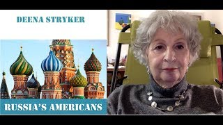 Book Review: Russia's Americans, by Deena Stryker. China Rising Radio Sinoland 180603