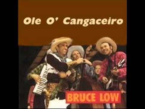 Olé O' Cangaceiro  -  Bruce Low