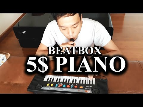 BEATBOX WITH 5$ PIANO + MICROPHONE - THAI SON