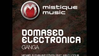 Domased Electronica - Ganga (Loquai remix)
