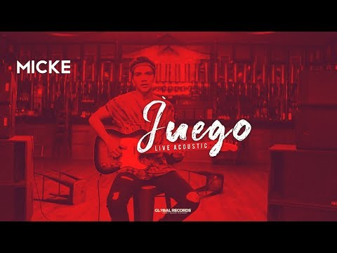 Micke - Juego | Acoustic Session