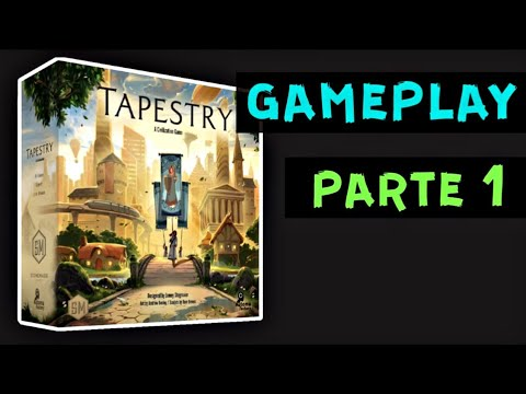 Tapestry - Gameplay - PARTE 1