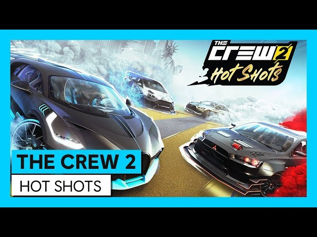 THE CREW 2 : Hot Shots | Trailer | Ubisoft