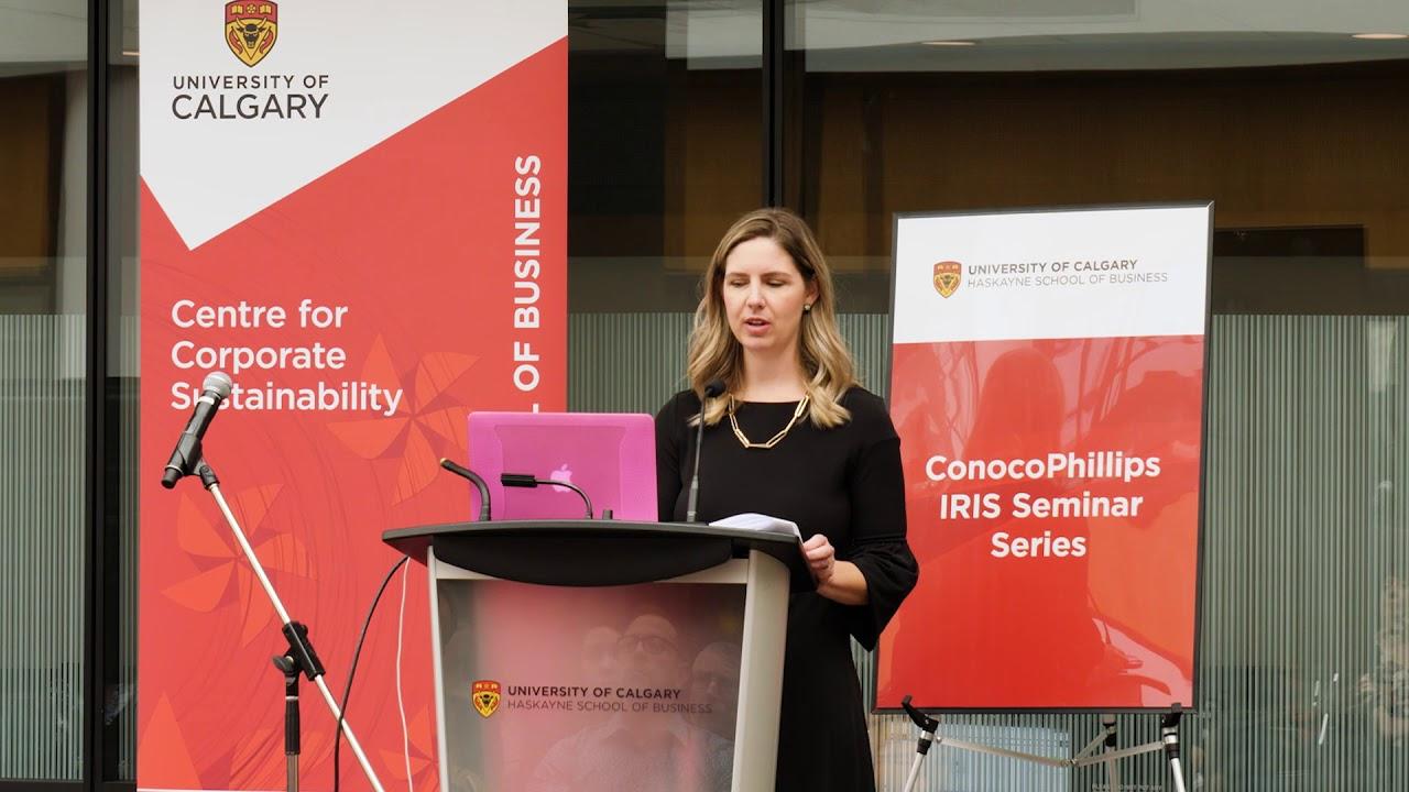 The ConocoPhillips IRIS Seminar Series | Haskayne