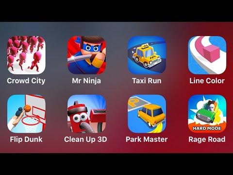 Crowd City, Mr Ninja, Taxi Run, Line Color, Flip Dunk, Clean Up 3D, Park Master, Rage Road