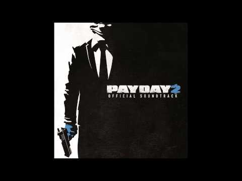 Payday 2 Soundtrack - Hot Pursuit (Unofficial)