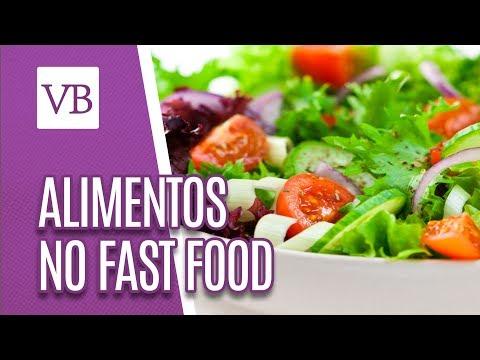 Cuidados com alimentos saudáveis de fast food - Você Bonita (03/07/18)
