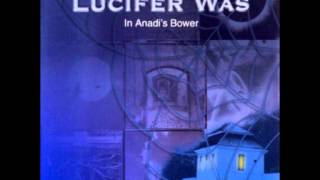 Lucifer Was - Windows Of Time