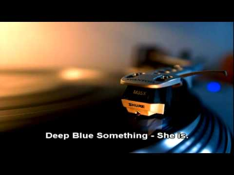 Deep Blue Something - She is