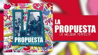 Gio & Gabo La Melodia Perfecta  - La Propuesta