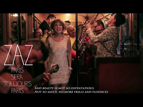 "ZAZ - ""PARIS SERA TOUJOURS PARIS"" [Official Video]"