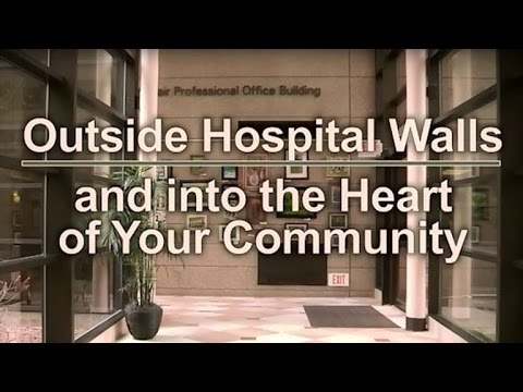 Outside Hospital Walls & Into the Heart of Your Community