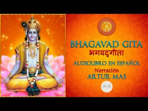 """Bhagavad Gita (Audiolibro en Español con Música) """"Voz Real Humana"""""""