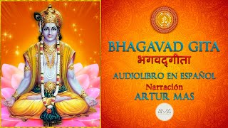 """Bhagavad Gita (Audiolibro Completo en Español con Música) """"Voz Real Humana"""""""