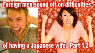 Why are Japanese wives such a PAIN? Part 1