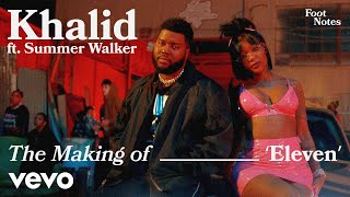 Khalid - The Making of Eleven | Vevo Footnotes