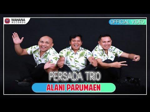 Persada Trio - Alani Parumaen Mp3