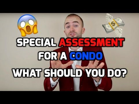 What Is A Special Assessment? | Purchasing A Condo When There's A Special Assessment