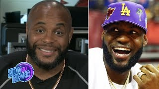 Daniel Cormier: LeBron is the man and people need to respect him | Now or Never
