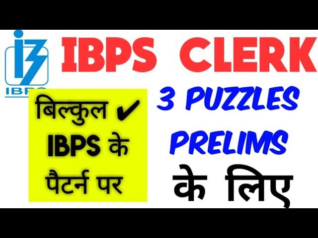 IBPS CLERK PRELIMS PUZZLE 3 SET QUESTIONS