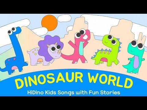 Kids Songs - Dinosaur World | Dinosaurs Cartoons for Children | HiDino Songs for Kids and Toddlers