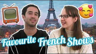 FAVOURITE FRENCH TV SHOWS  -  StreetFrench.org