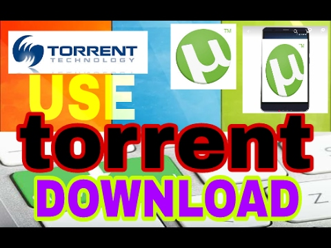 How To Download Movies From Torrent 2017...
