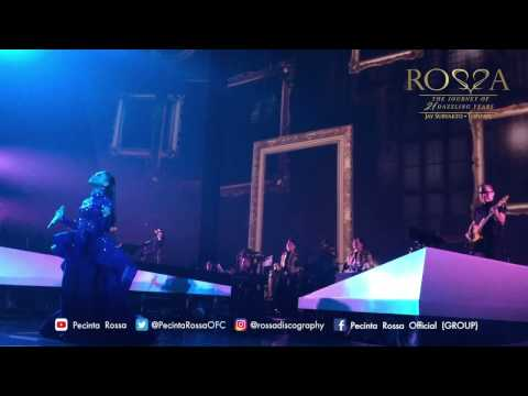 Rossa - Hati Yang Kau Sakiti | The Journey Of 21 Dazzling Years (JCC)
