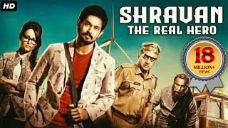 SHRAVAN THE REAL HERO (Sei) 2019 New Released Full Hindi Dubbed Movie | Nakul, Prakash Raj