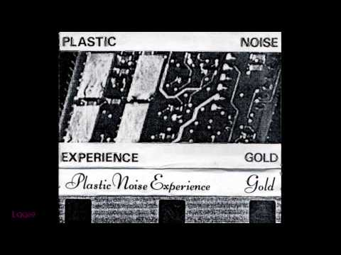 Plastic Noise Experience ~ Gold ~ Self-released Cassette Version ~ 1990