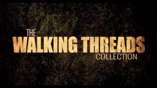 The Walking Threads