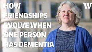 How friendships evolve when one person has dementia thumbnail