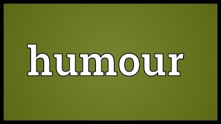 Humour Meaning