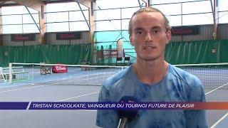 Yvelines | Tristan Schoolkate, vainqueur du tournoi Future de Plaisir