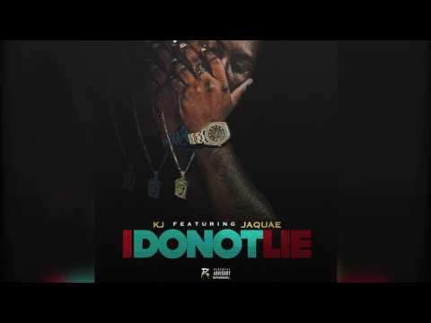 KJ- I Do not Lie ft. Jaquae