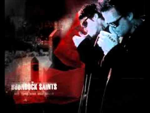 The Boondock Saints OST  Saints From the Streets