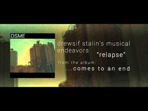 DSME - Relapse Ft. Tim Bubb & Jack Grimes (Official Stream)