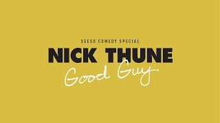 Nick Thune : Good Guy | Official Trailer #2 (2016) HD