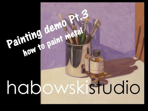 Painting demo Pt. 3 finale - how to paint metal