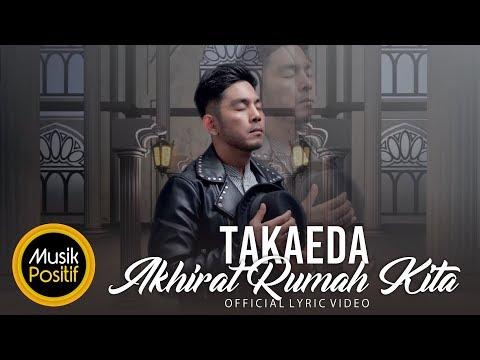 Takaeda -  Akhirat Rumah Kita ( Official Lyric Video )