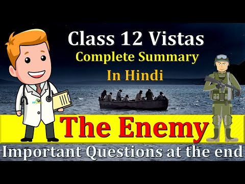 The Enemy | Important Questions | Vistas | Pearl S Buck | Class 12th | In Hindi