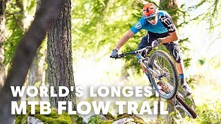 Is this the world's longest MTB Flow Trail? | MTB Destination Guide