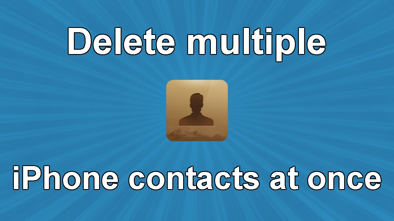 delete multiple contacts iphone delete iphone contacts at once 3787