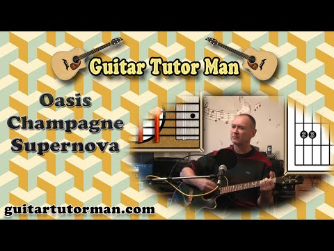 Champagne Supernova - Oasis - Acoustic Guitar Lesson - YouTube
